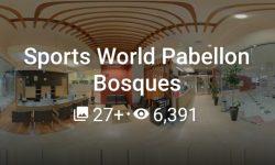 Sports World Pabellon Bosques Mayo 2020